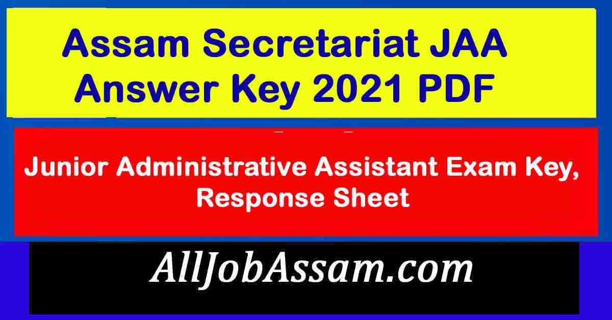 Assam Secretariat JAA Answer Key 2021