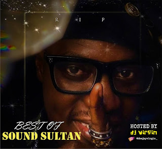 MIXTAPE: DJ Virgin - Best of Sound Sultan Mix