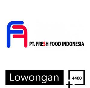 Lowongan Operator Produksi PT Fresh Food Indonesia