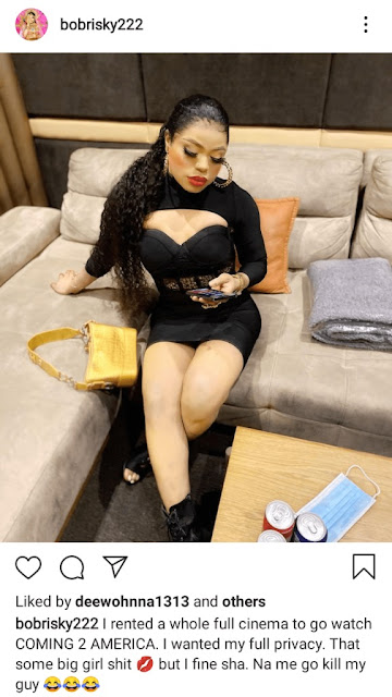 """I Rented an Entire Cinema to Watch COMING to AMERICA 2 with my boyfriend"" – Bobrisky Brags"
