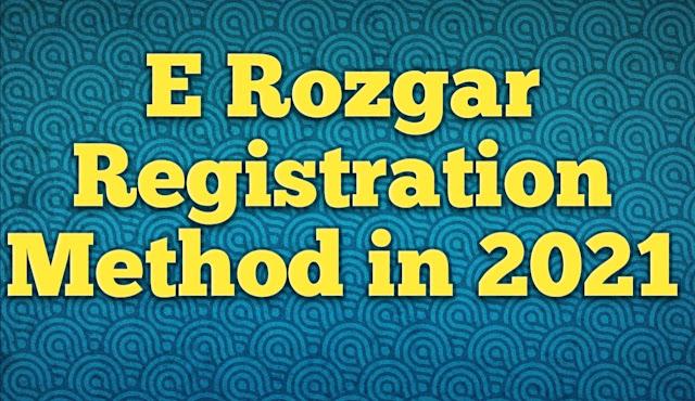 E rozgar Registration Method in 2021