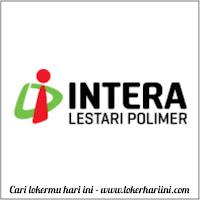 Lowongan Kerja PT Intera Lestari Polimer 2021