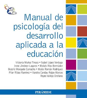 Manual de psicología del desarrollo aplicada a la educación pdf
