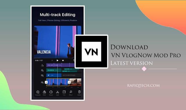 تحميل VN Video Editor Maker VlogNow mod Pro أحدث إصدار مجاني للأندرويد