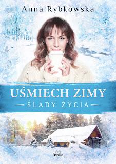 Anna Rybkowska. Uśmiech zimy.