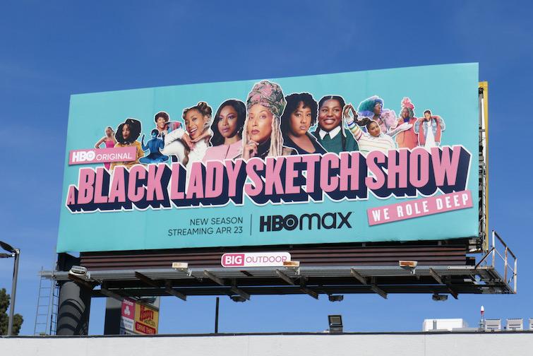 A Black Lady Sketch Show season 2 HBO billboard
