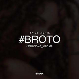 Badoxa - Broto (Download mp3)