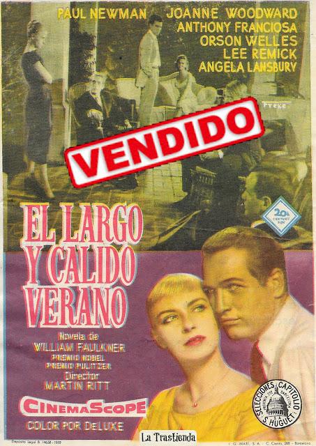 Programa de Cine - El Largo y Cálido Verano - Paul Newman - Joanne Woodward - Orson Wells - Tony Franciosa