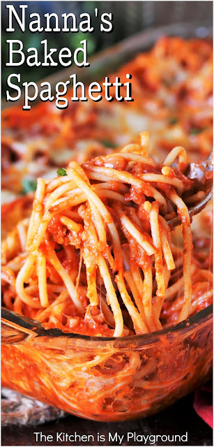 Nanna's Baked Spaghetti ~ Simple ingredients & lots of cheese are the secrets that make Nanna's baked spaghetti so good! Nothing fancy and easy to make, it's down-home deliciousness for dinner.  www.thekitchenismyplayground.com