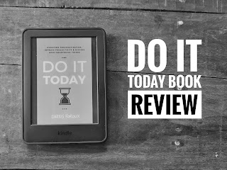 Do It Today By Darius Foroux In-Depth Book Review