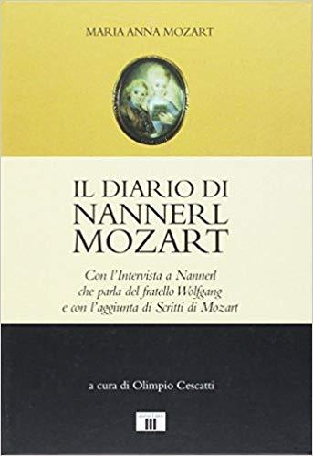 Il diario di Nannerl Mozart di Maria Anna Mozart