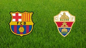 مباراة برشلونة وألتشي كورة توداي مباشر 24-1-2021 والقنوات الناقلة في الدوري الإسباني