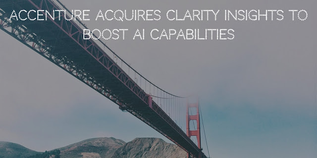 Accenture acquires Clarity Insights to boost AI capabilities