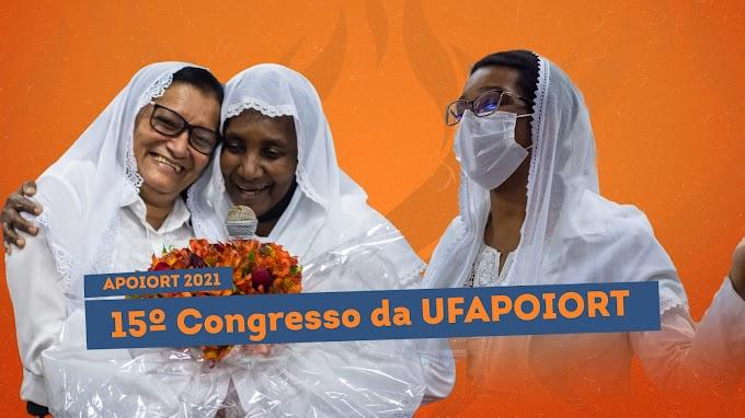 União Feminina Nacional da APOIORT realiza seu 15º Congresso Nacional