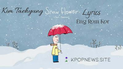 BTS V - Snow Flower Lyrics [Eng, Rom, Kr]