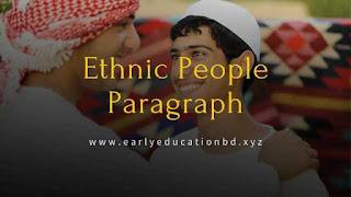 Short Paragraph on Ethnic People | EEB