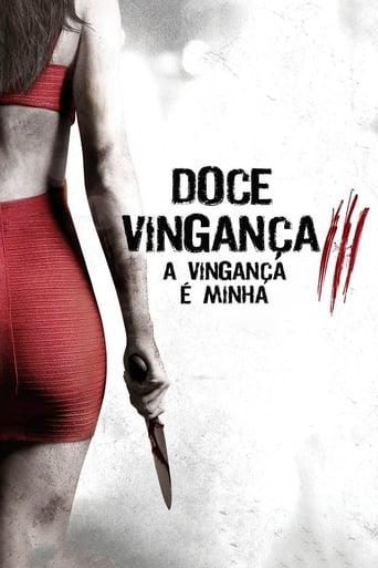 Doce Vingança 3: A Vingança é Minha (2015) Download