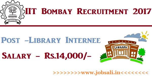 IIT Job Vacancies, Library Internship Programme, graduate jobs in mumbai 2017