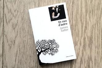 Lundi Librairie : Et rien d'autre - James Salter