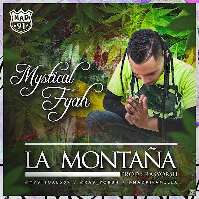 MYSTICAL FYAH - La Montaña (2016)