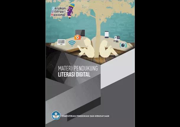 Buku Literasi Digital (Materi Pendukung Gerakan Literasi Nasional)