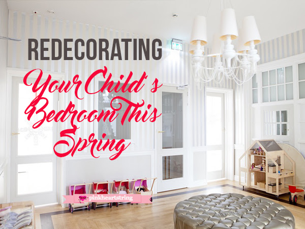 Redecorating Your Child's Bedroom This Spring: Give It a Creative Look Without Spending Much