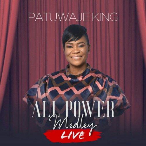 PatUwaje King - All Power Medley Mp3