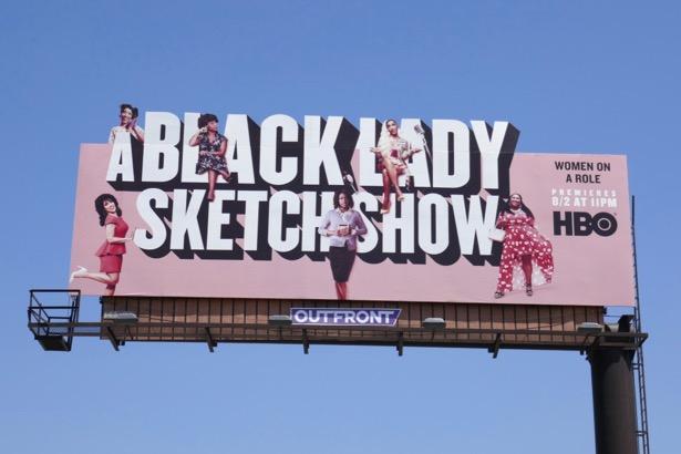 A Black Lady Sketch Show HBO billboard