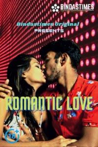 18+ Romantic Love 2021 UNRATED Hindi 480p 100MB HDRip MKV