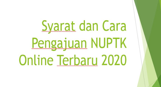 Cara Pengajuan NUPTK Dapodik 2020 Secara Online Guru PNS maupun Non-PNS