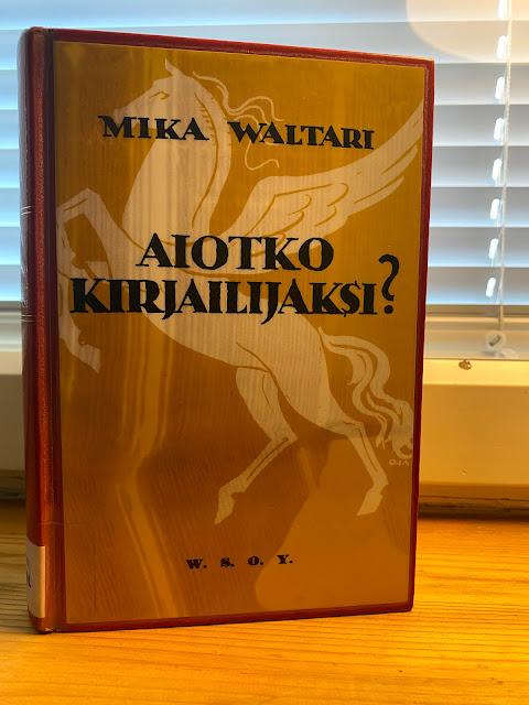 Mikä Waltari - Aitko kirjailijaksi? -kirjan kansi
