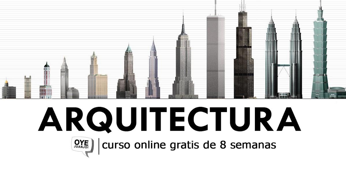 Curso online gratis de arquitectura de la uc3m oye juanjo for Arquitectura online gratis
