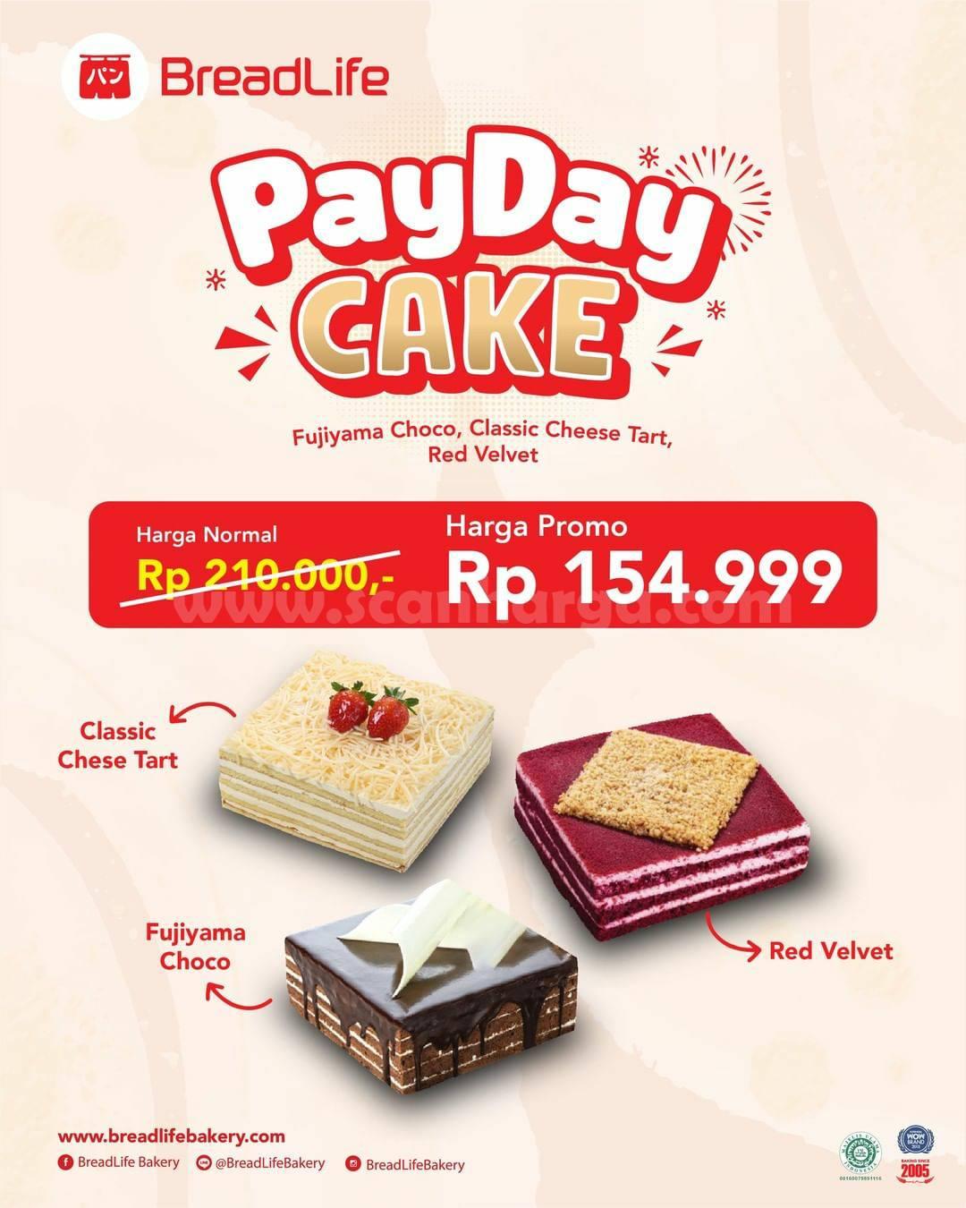 BREADLIFE Promo PAYDAY CAKE! 3 Menu Cake 1 Harga