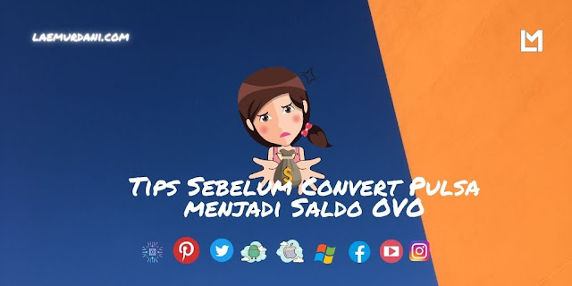 Tips Sebelum Convert Pulsa menjadi Saldo OVO