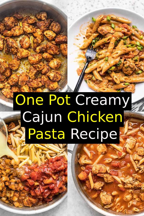 One Pot Creamy Cajun Chicken Pasta Recipe | Easy Chicken Recipe | Easy Dinner Recipe | Best Main Dish Recipe #dinner #chicken #chickenrecipe #dinnerrecipe #onepot #pasta