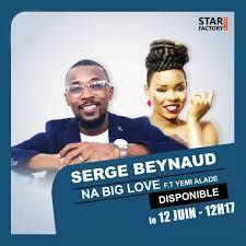 Serge Beynaud Ft. Yemi Alade - Na Big Love [AFRO POP]