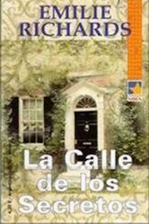 Emilie Richards - La Calle De Los Secretos