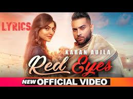 रेड आइज़ Red Eyes lyrics in Hindi – Karan Aujla