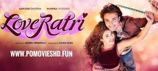 Loveyatri (2018) Hindi WEB-DL 480p & 720p GDrive Download | 350MB & 1GB