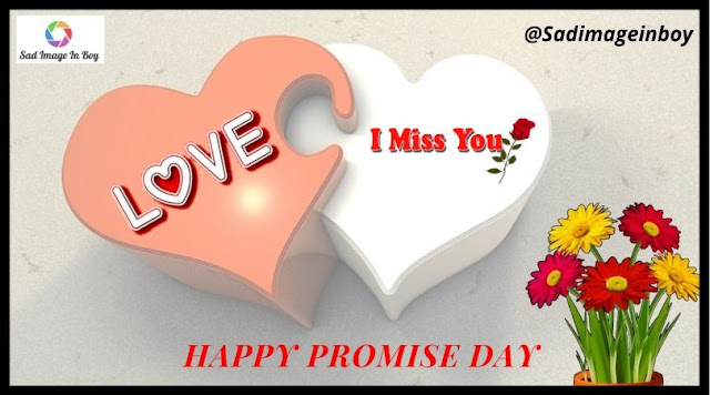 Promise Day Images, Pictures, Love MSG And Greetings For WhatsApp