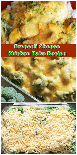 Broccoli Cheese Chicken Bake Recipe