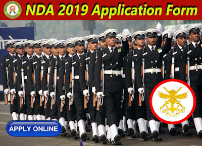NDA 2019 :  Online Form Exam Date Notificaion Age Limit Eligibilty Last Date NDA I 2019 Apply NDA 2019 Apply Form Syllabus Notification Date Last Date Out Exam Date.