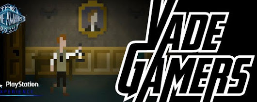 VadeGamers 2x06 VGA2014, PSExperience, The Last Door