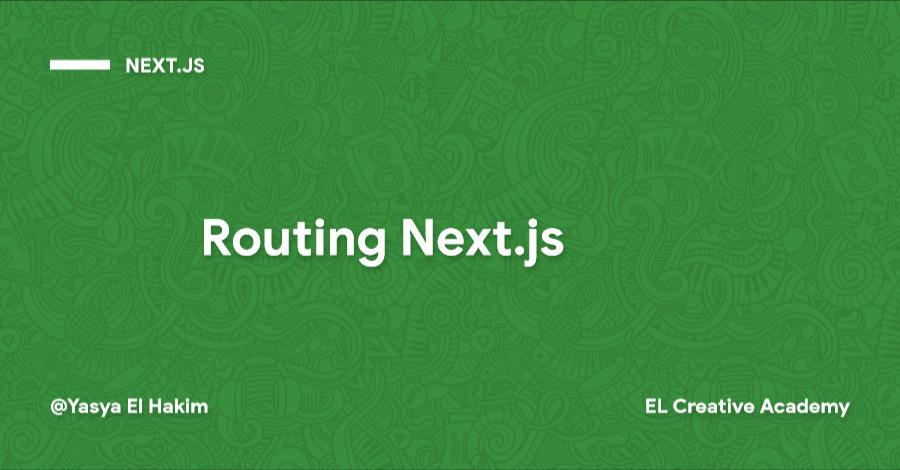 Route/Rute dan Komponen Halaman pada Next.js