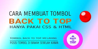 Cara Membuat Tombol Back To Top Dengan CSS Dan HTML Tanpa JavaScript