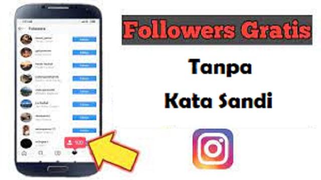 Followers Gratis Tanpa Kata Sandi