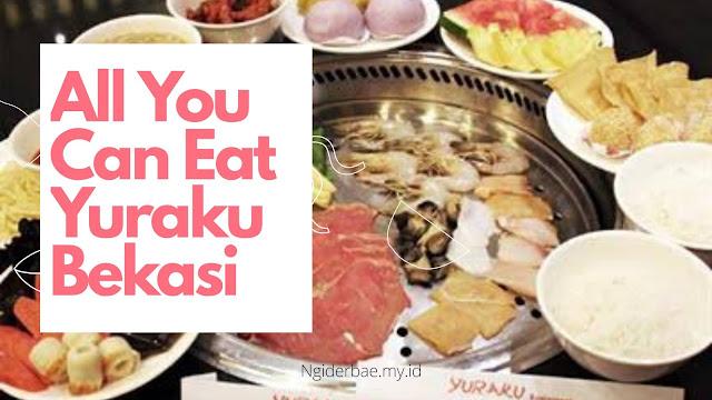 Yuraku all you can eat