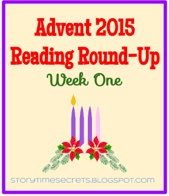 story time secrets advent reading round up week one. Black Bedroom Furniture Sets. Home Design Ideas