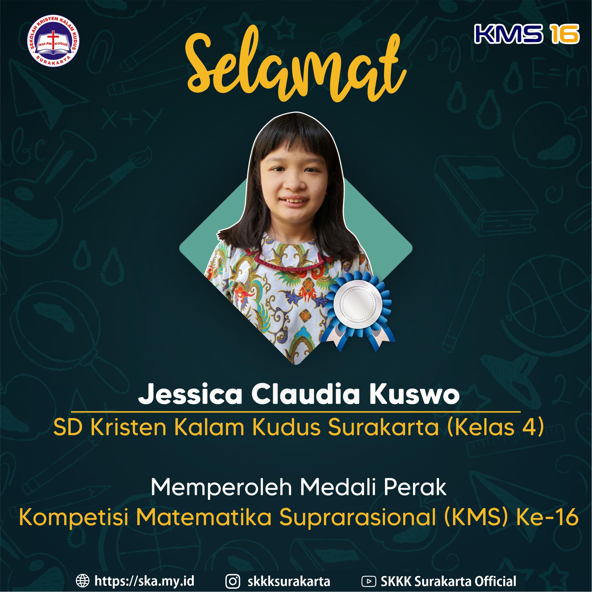 Jessica Claudia Kuswo Raih Medali Perak KMS 16
