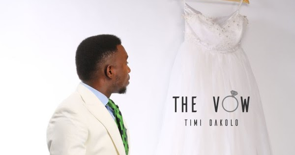 The Vow by Timi Dakolo image